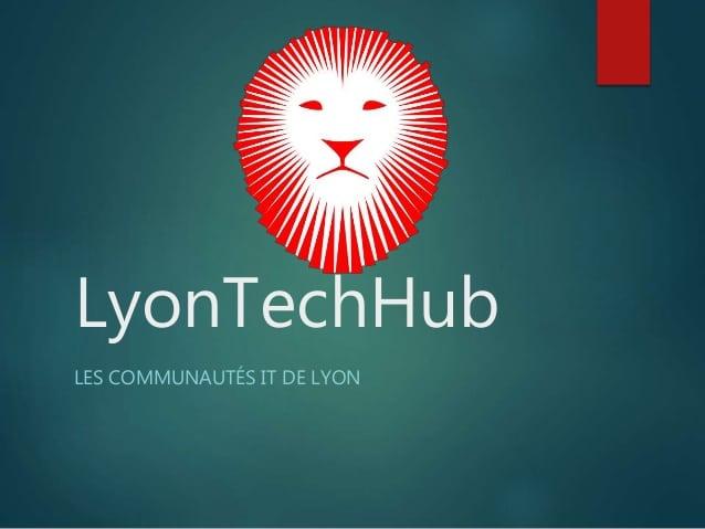 lyon tech hub